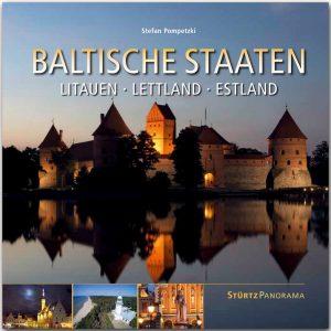 """Baltische Staaten; Litauen, Lettland und Estland, oder die """"singende Revolution"""""""