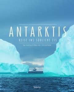 Antarktis – Extreme Reiseziele in ihrer Verletzlichkeit 2