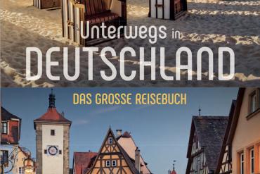 Ferien in Deutschland – empfehlenswerte Reiseliteratur