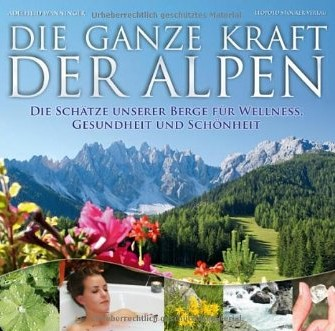 Die ganze Kraft der Alpen