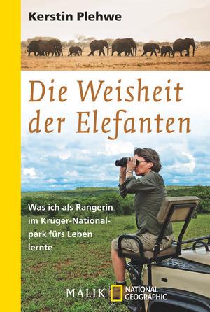 Die Weisheit der Elefanten: Was ich als Rangerin im Krüger-Nationalpark fürs Leben lernte