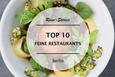 die besten Gourmet Restaurants in Berlin