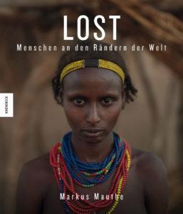 Lost – Menschen an den Rändern der Welt