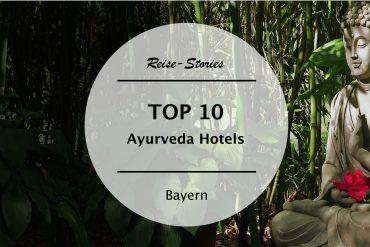 TOP 10 | Die besten Ayurveda-Hotels in Bayern