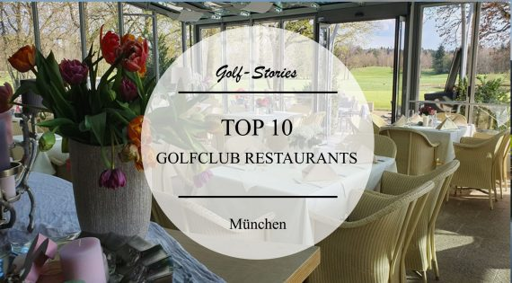 die besten Golfclub Restaurants München