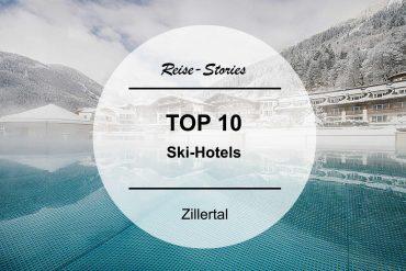 TOP 10  |  Skihotels Zillertal