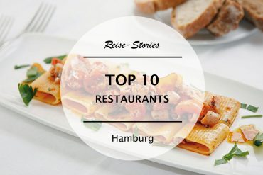 TOP 10 – Die besten Restaurants in Hamburg