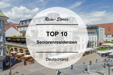 TOP 10 | Die besten Seniorenresidenzen in Deutschland