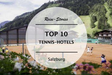 TOP 10 – Die besten Tennis-Hotels in Salzburg
