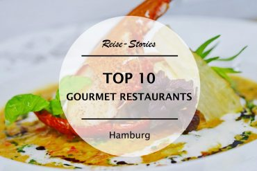TOP 10 – Die besten Gourmet Restaurants in Hamburg
